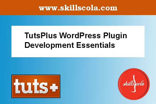 WordPress Plugin Development Essentials