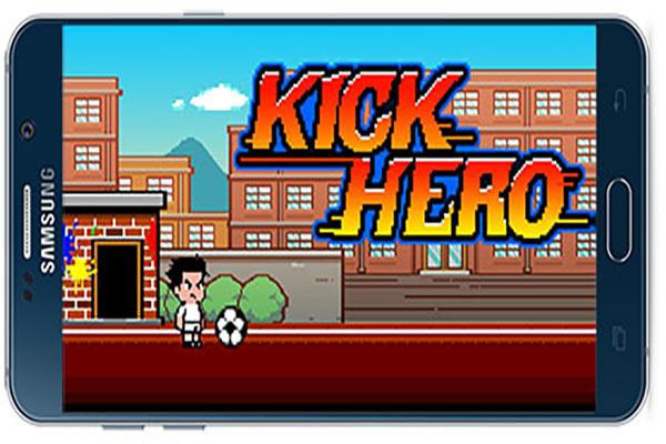 دانلود بازی اندروید قهرمان ضربه زن Kick Hero
