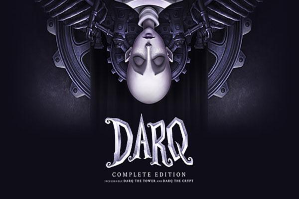 بازی DARQ: Complete Edition معرفی شد