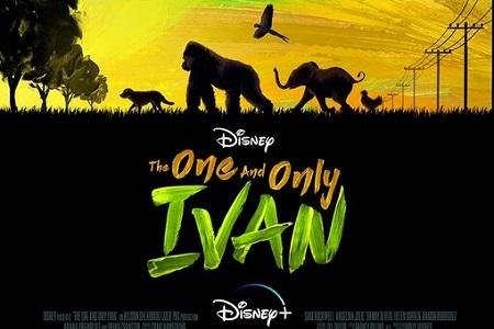 معرفی فیلم The One and Only Ivan 2020+تریلر